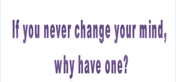If you never change